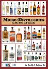 Micro-Distilleries in the U.S. and Canada, 3rd Edition Cover Image
