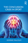 The Concussion Crisis in Sport Cover Image