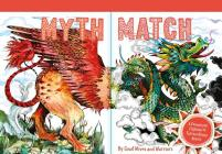 Myth Match: A Fantastical Flipbook of Extraordinary Beasts Cover Image