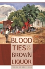 Blood Ties & Brown Liquor Cover Image
