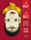 A Muse and a Maze: Writing as Puzzle, Mystery, and Magic Cover Image