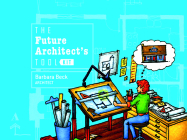 The Future Architect's Tool Kit Cover Image