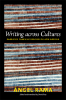 Writing Across Cultures: Narrative Transculturation in Latin America (John Hope Franklin Center Books) Cover Image