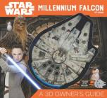 Star Wars Millennium Falcon: A 3D Owner's Guide Cover Image