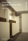 Michael Asher: Kunsthalle Bern, 1992 (Afterall Books / One Work) Cover Image