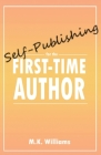 Self-Publishing for the First-Time Author Cover Image