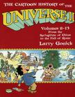 The Cartoon History of the Universe II: Volumes 8-13: From the Springtime of China to the Fall of Rome Cover Image