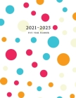 2021-2025 Five Year Planner: Large 60-Month Monthly Planner (Polka Dots) Cover Image