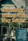 Something Wicked This Way Comes Cover Image