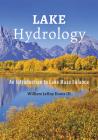 Lake Hydrology: An Introduction to Lake Mass Balance Cover Image