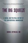 The Big Squeeze (Culture and Politics of Health Care Work) Cover Image
