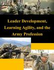 Leader Development, Learning Agility, and the Army Profession Cover Image