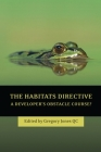The Habitats Directive: A Developer's Obstacle Course? Cover Image