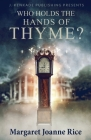 Who Holds the Hands of Thyme Cover Image
