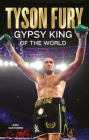 Tyson Fury: Gypsy King of the World Cover Image