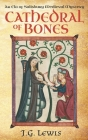 Cathedral of Bones: An Ela of Salisbury Medieval Mystery Cover Image