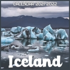 Iceland Calendar 2021-2022: April 2021 Through December 2022 Square Photo Book Monthly Planner Iceland, small calendar Cover Image