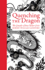 Quenching the Dragon: The Canada-China Water Crisis - An Rmb Manifesto Cover Image