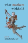 what mothers withhold Cover Image