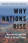 Why Nations Rise: Narratives and the Path to Great Power Cover Image