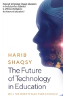 The Future of Technology in Education: How AI Will Transform the Learning and Teaching Process Forever Cover Image