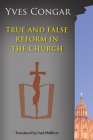 True and False Reform in the Church Cover Image