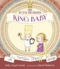 His Royal Highness, King Baby: A Terrible True Story Cover Image