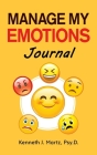 Manage My Emotions Journal Cover Image