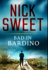 Bad In Bardino: Premium Large Print Hardcover Edition Cover Image