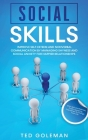 Social Skills: Improve Self-Esteem and Nonverbal Communication by Managing Shyness and Social Anxiety for Happier Relationships. Gain Cover Image