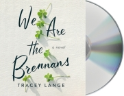 We Are the Brennans: A Novel Cover Image