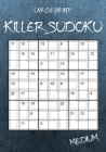 Large Print Medium Killer Sudoku: 100 Sumoku Puzzles - Sudoku Variety Puzzle Book Cover Image