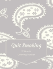 Quit Smoking: 12 Month Color Tracker Cover Image