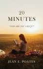 20 Minutes: God Are You Crazy? Cover Image