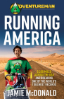 Adventureman: Running America: A Glimmer of Hope - 5,500 Miles Across the USA Cover Image