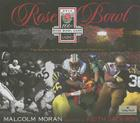 The Rose Bowl: 100th: The History of the Granddaddy of Them All Cover Image