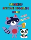 Drinking Animals Coloring Book for Kids Relaxation: A Fun Coloring Gift Book for Animal Lovers & Toddlers - For Boys & Girls Ages 2-4, 4-8 and Up, Kid Cover Image