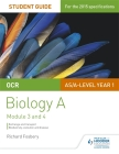 OCR As/A Level Year 1 Biology a Student Guide: Module 3 and 42 Cover Image