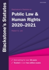 Blackstone's Statutes on Public Law & Human Rights 2020-2021 Cover Image
