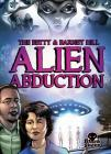 The Betty & Barney Hill Alien Abduction Cover Image