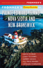 Frommer's Easyguide to Prince Edward Island, Nova Scotia and New Brunswick (Easyguides) Cover Image