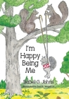 I'm Happy Being Me Cover Image