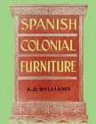Spanish Colonial Furniture Cover Image