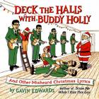 Deck the Halls with Buddy Holly: And Other Misheard Christmas Lyrics Cover Image