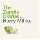 The Zapple Diaries: The Rise and Fall of the Last Beatles Label Cover Image