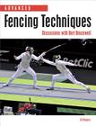 Advanced Fencing Techniques: Discussions with Bert Bracewell Cover Image