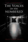 The Voices of the Numbered: The Takeaways Cover Image
