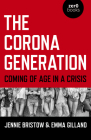 The Corona Generation: Coming of Age in a Crisis Cover Image