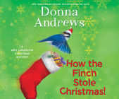 How the Finch Stole Christmas! (Meg Langslow Mysteries #22) Cover Image
