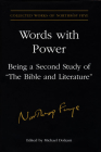 Words with Power: Being a Second Study of 'the Bible and Literature' (Collected Works of Northrop Frye #26) Cover Image